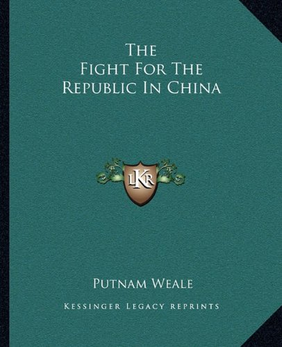 Download The Fight For The Republic In China pdf epub