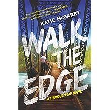Walk the Edge (Thunder Road)