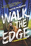 Walk the Edge: A Thunder Road Novel