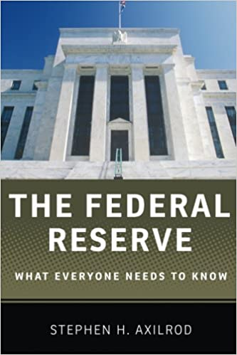 Feds Needs To Get Their Facts Straight >> The Federal Reserve What Everyone Needs To Know Stephen H