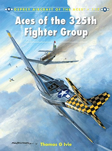 Aces of the 325th Fighter Group (Aircraft of the Aces) by Tom Ivie (2014-01-21)