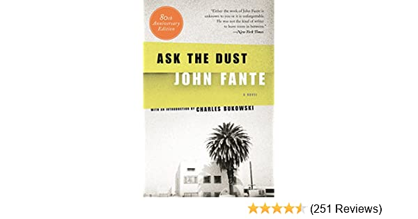 Ask the dust kindle edition by john fante literature fiction ask the dust kindle edition by john fante literature fiction kindle ebooks amazon fandeluxe Images