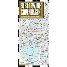 Streetwise Copenhagen Map - Laminated City Center Street Map of Copenhagen, Denmark: Folding Pocket Size Travel Map with Metro