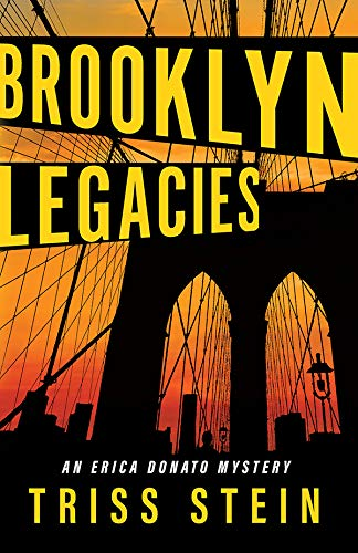 Brooklyn Legacies (Erica Donato Mysteries Book 5) by [Stein, Triss]