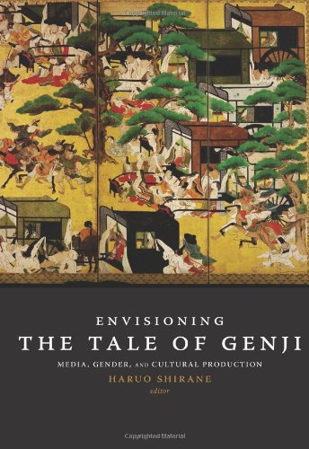 Download Envisioning the Tale of Genji: Media, Gender, and Cultural Production pdf epub