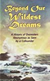 Beyond Our Wildest Dreams, S. Rozanne, 1889681008