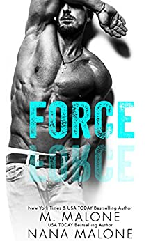 Force (The Shameless Trilogy Book 4) by [Malone, M., Malone, Nana]
