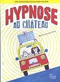 """Afficher """"Une Aventure de Dolorès Wilson n° 2 Hypnose au château"""""""