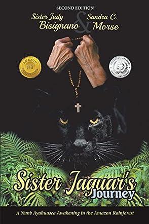 Sister Jaguar's Journey