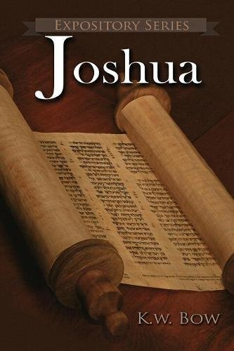 Joshua: A Literary Commentary On the Book of Joshua (Expository Series) pdf