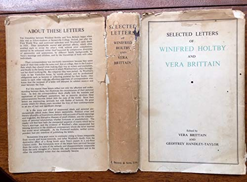 Selected Letters Of Winifred Holtby And Vera Brittain 1920 1935 Amazon Com Books