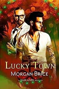 Lucky Town: A Badlands Novella