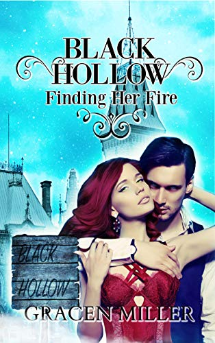Black Hollow: Finding Her Fire (The Drakki Chronicles Book 1) by [Miller, Gracen, Hollow, Black]