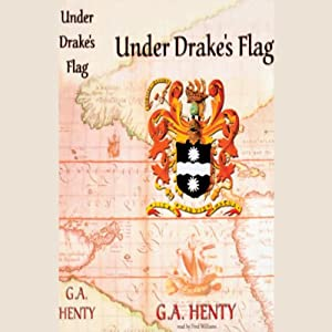 Under Drake's Flag Audiobook
