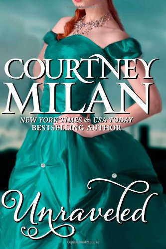 Unraveled Courtney Milan