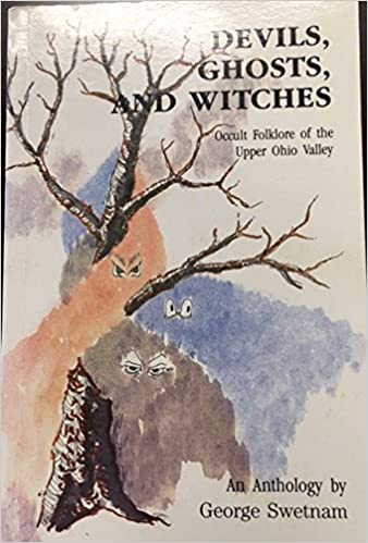Devils, Ghosts and Witches: Occult Folklore of the Upper