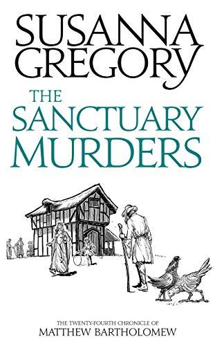 The Sanctuary Murders: The Twenty Fourth Chronicle of Matthew Bartholomew
