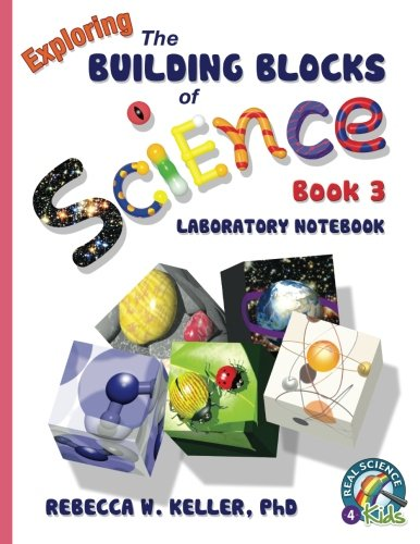 Download Exploring the Building Blocks of Science Book 3 Laboratory Notebook ebook