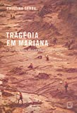 capa de Tragédia em Mariana: A história do maior desastre ambiental do Brasil