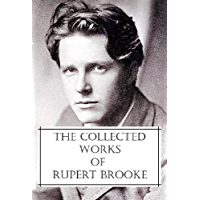 The Collected Works of Rupert Brooke