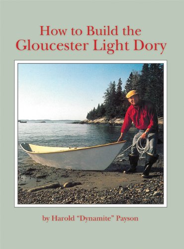 How to Build the Gloucester Light Dory
