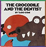 The Crocodile and the Dentist, Taro Gomi, 0590677314