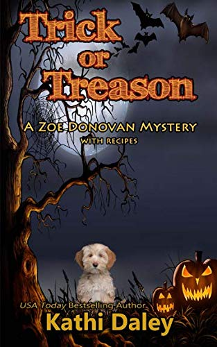 Trick or Treason (Zoe Donovan Cozy Mystery) (Volume -