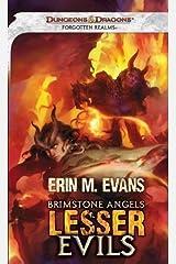 Brimstone Angels: Lesser Evils (Dungeons & Dragons: Forgotten Realms) by Erin M. Evans [04 December 2012] Mass Market Paperback