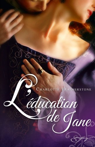 L'éducation de Jane de Charlotte Featherstone  51wSDZVaTuL