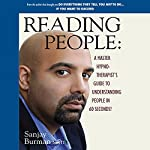 Reading People: A Master Hypno-Therapist's Guide to Understanding People in 60 Seconds | Sanjay Burman