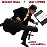 Rocha, Eduardo : Rushing to the Wedding