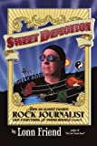 Sweet Demotion: How An Almost Famous Rock Journalist Lost Everything And Found Himself (Almost) by Friend, Lonn (April 26, 2011) Paperback
