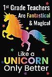 1st Grade Teachers Are Fantastical & Magical Like A
