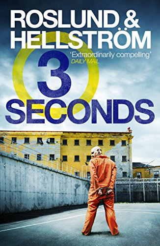 Three Seconds by Anders Roslund and Börge Hellström