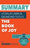 Summary of Dalai Lama & Desmond Tutu's Book of Joy: Key Takeaways & Analysis
