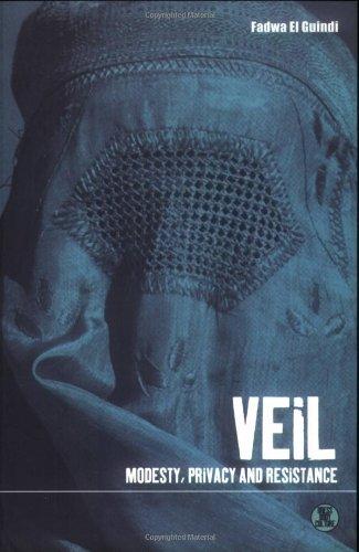 Veil: Modesty, Privacy and Resistance (Dress, Body, Culture) (Costume Rental Kansas City)