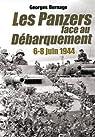 Les Panzers face au débarquement (6-8 juin 1944) par Bernage