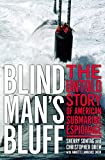 Blind Man's Bluff: The Untold Story Of American Submarine Espionage
