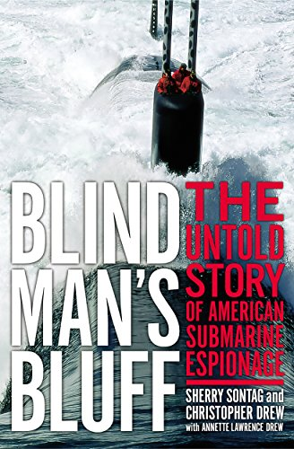 Blind Man's Bluff: The Untold Story Of American Submarine Espionage cover
