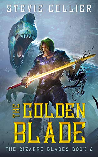 The Golden Blade (The Bizarre Blades Book 2)