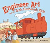 Engineer Ari and the Rosh Hashanah Ride, Deborah Bodin Cohen, 0822586509