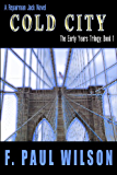 Cold City (The Early Years Trilogy Book 1)