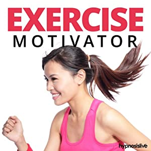 Exercise Motivator Hypnosis Speech