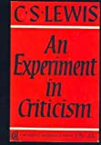 An Experiment in Criticism, C. S. Lewis, 0521093503