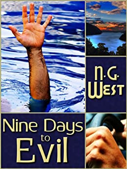 Nine Days to Evil by [West, N. G.]