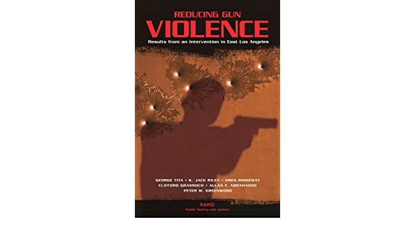 reducing gun violence results from an intervention in east los angeles