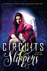 Circuits & Slippers Paperback