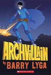 Archvillain #1