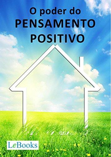 O poder do pensamento positivo (Coleção Autoajuda)