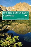 Colorado off the Beaten Path, Eric Lindberg, 0762781033